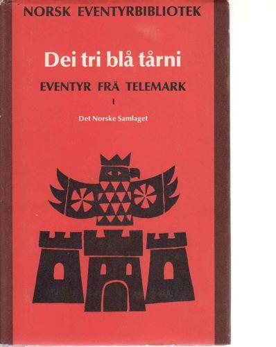 NORSK EVENTYRBIBLIOTEK.  Eventyr frå Telemark.