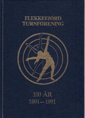 FLEKKEFJORD TURNFORENING 1891-1991.