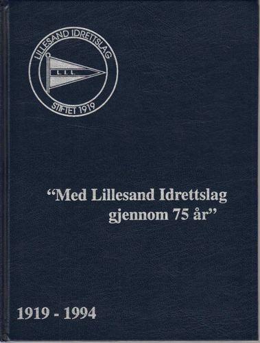 LILLESAND IDRETTSLAG 1919-1994.