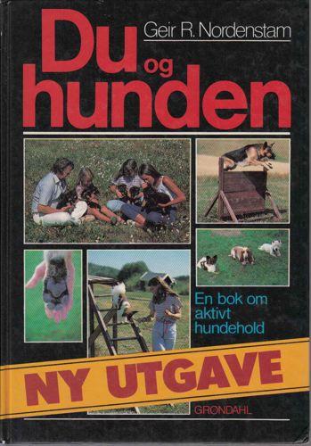 Du og hunden. En bok om aktivt hundehold.