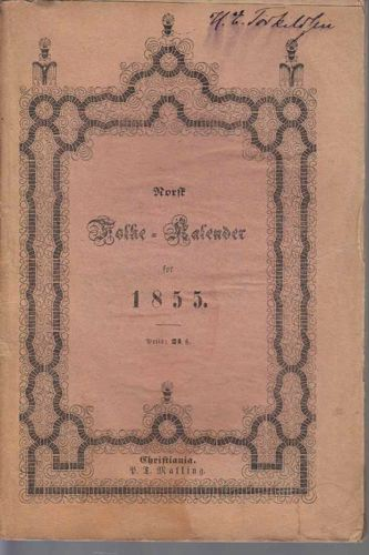 NORSK FOLKE-KALENDER FOR 1855.