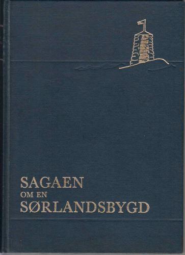 Sagaen om en sørlandsbygd. Eide sogns historie.