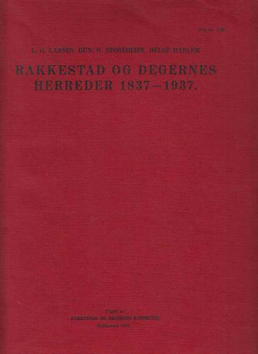 Rakkestad og Degernes herreder 1837 - 1937.