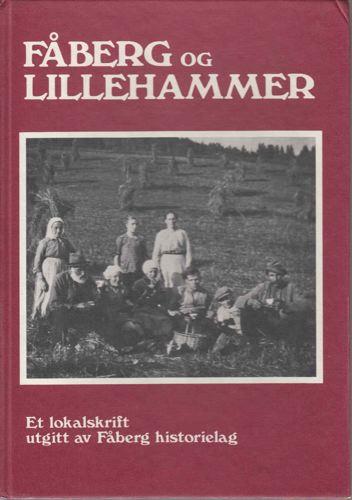 FÅBERG OG LILLEHAMMER.