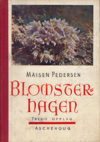 Blomsterhagen. Flerårige planter. Med illustrasjoner.