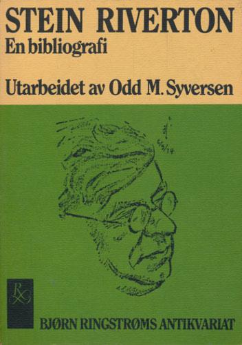 (ELVESTAD, SVEN) Stein Riverton. En bibliografi. Utarbeidet av -.