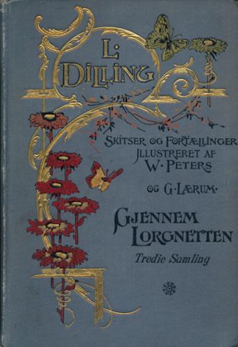 Gjennem Lorgnetten. Tredie Samling. Illustreret af Gustav Lærum.