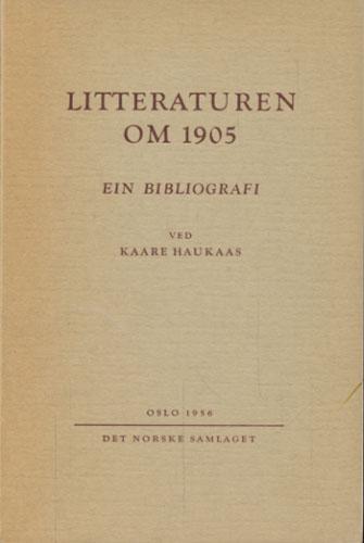 Litteraturen om 1905. Ein bibliografi.