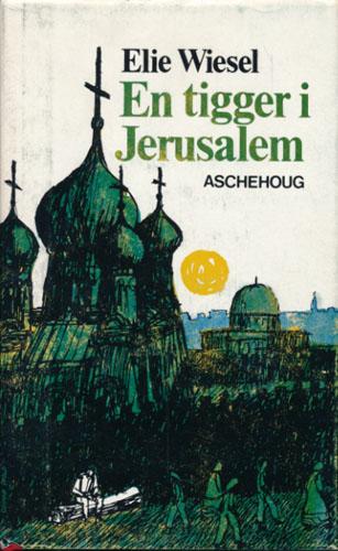 En tigger i Jerusalem.