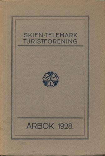 SKIEN-TELEMARK TURISTFORENING.   Årbok for 1928 (Foreningens 40. år).