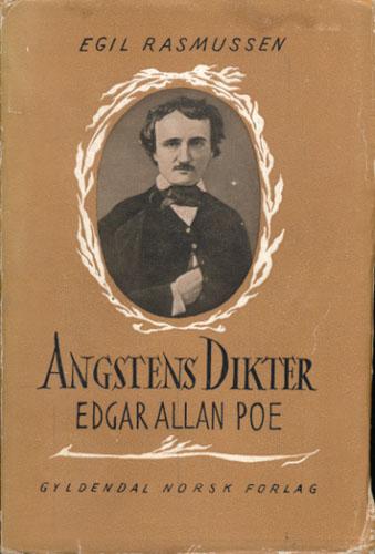 (POE, EDGAR ALLAN) Angstens dikter Edgar Allan Poe.