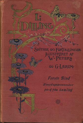 Hverdagsmennesker. Første Samling. Illustreret af Wilh. Peters / Anden Samling. Illustreret af Gustav Lærum.