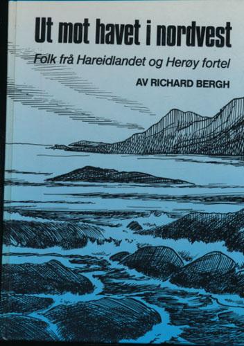 Ut mor havet i nordvest. Folk frå Hareidlandet og Herøy fortel.