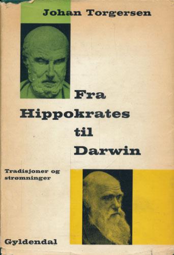 Fra Hippokrates til Darwin. Tradisjoner og strømninger.