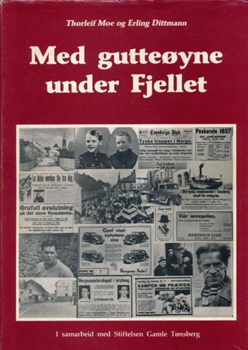 Med gutteøyne under Fjellet. Tønsberg i en førkrigstid.