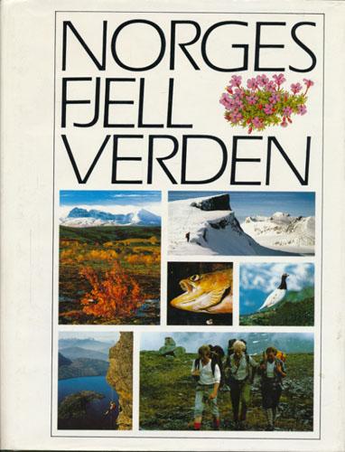 NORGES FJELLVERDEN.  Redaktør: Per Voksø.