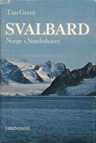 Svalbard. Norge i Nordishavet. Forord av statsminister Trygve Bratteli.