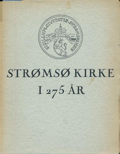Strømsø Kirke i 275 år.