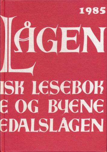 LANGS LÅGEN.  Lokalhistorisk lesebok for bygdene og byene langs Numedalslågen. 7.årgang.