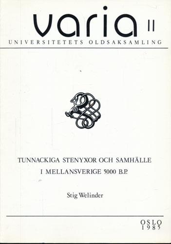 (VARIA) Tunnackliga stenyxor och samhälle i Mellansverige 5000 B.P.