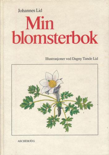 Min blomsterbok. Illustrasjoner ved Dagny Tande Lid.