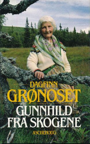 (VESTAD, GUNNHILD) Gunnhild fra skogene.