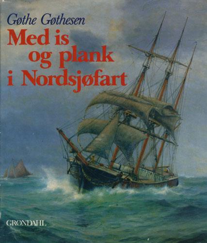 Med is og plank i Nordsjøfart.