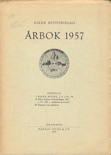 EIKERMINNE.  Tidsskrift utg. av Eiker Historielag. Årbok 1957.