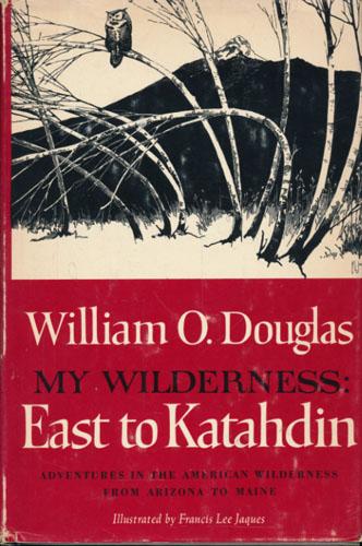 My Wilderness. East to Katahdin.