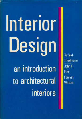 Interior Design. An introduction to architectural interiors.