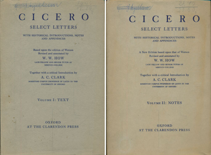 Select Letters with historical Introductions Notes and Appendices. A New Edition based upon that of Watson revised and annotated by W.W. How. Together with a Critical Introduction by A.C. Clark.