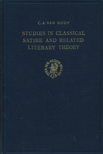 Studies in classical Satire and related literary Theory.