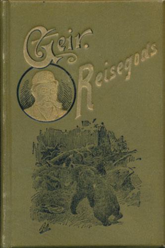 """(GJERLØW, M.K.:) Reisegods. Skisser af Geir. Gjennemseet og forkortet Udgave af """"I Forbigaaende"""" og """"Ilgods""""."""