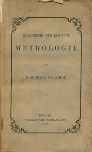 Griechische und römische Metrologie von -.