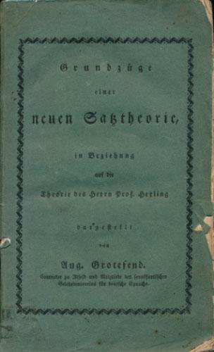 Grundzüge einer neuen Satztheorie in Beziehung auf die Theorie des Herrn Prof. Herling dargestellt von -.