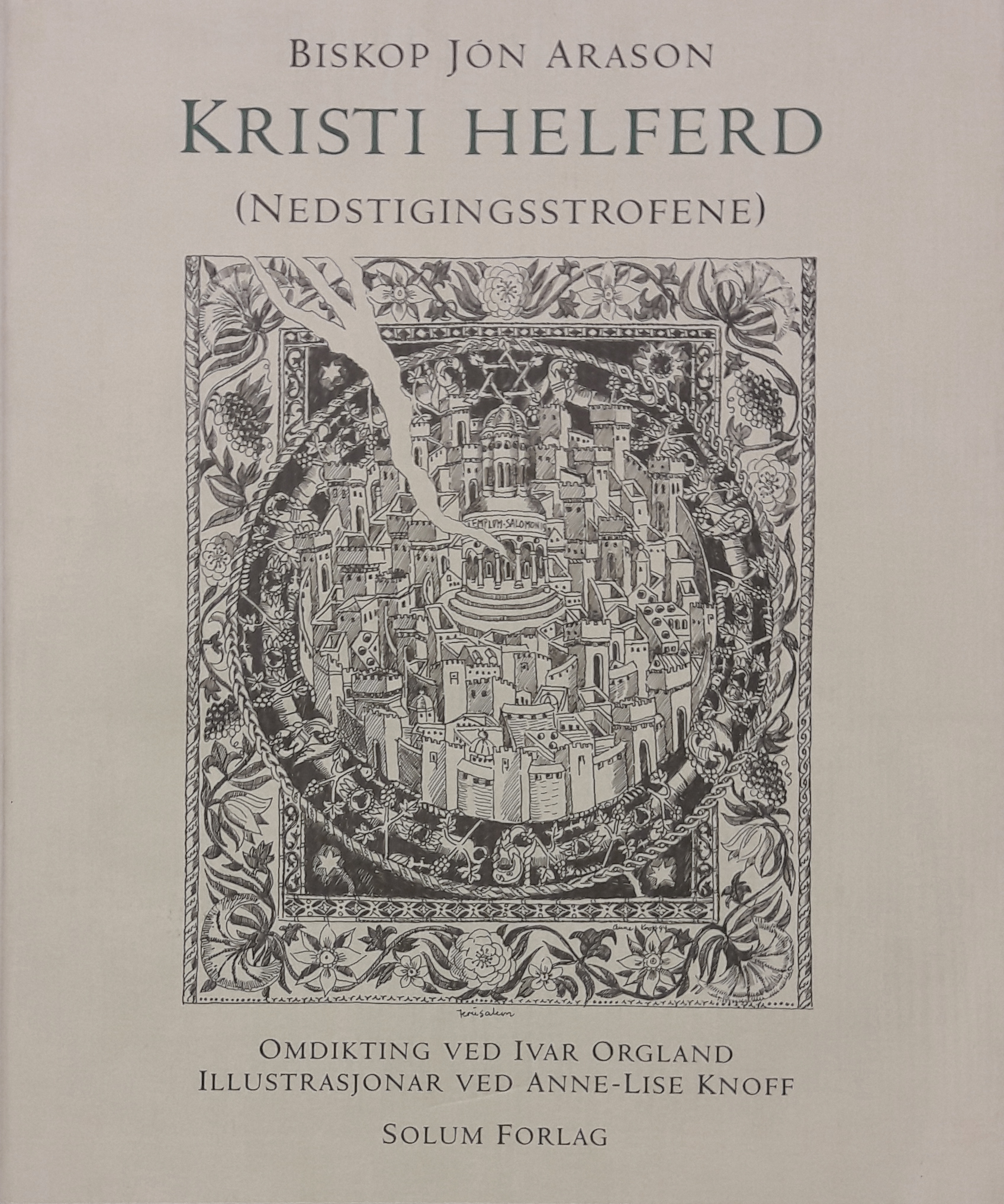 (KNOFF, ANNE-LISE) Kristi helferd (Nedstigningsstrofene). Omdikting ved Ivar Orgland. Illustrasjonar ved Anne-Lise Knoff.