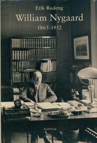 (NYGAARD, WILLIAM) William Nygaard 1865-1952.