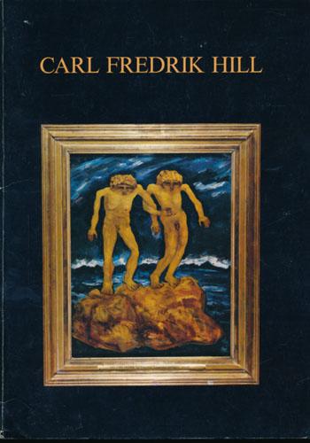 """(HILL, CARL FREDRIK / EDVARD MUNCH) Carl Fredrik Hill. """"Hill i Munch-museet"""". Redaksjon og lay-out: Arne Eggum og Sissel Biørnstad."""