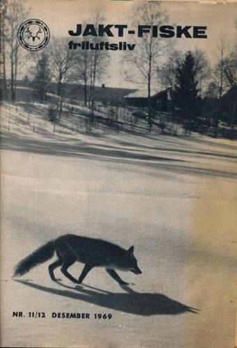 JAKT-FISKE-FRILUFTSLIV 1969.  98. årg. Ansvarlig redaktør: Gunder Swensen.