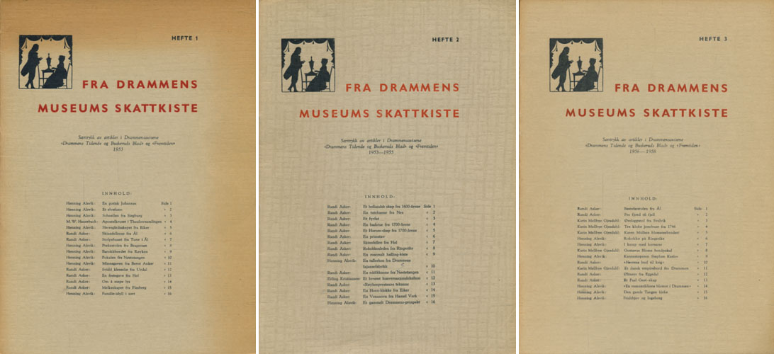 "FRA DRAMMENS MUSEUMS SKATKISTE  (omslagstittel).  Særtrykk av artikler i Drammensavisene ""Drammens Tidende og Buskeruds Blad"" og ""Fremtiden""."