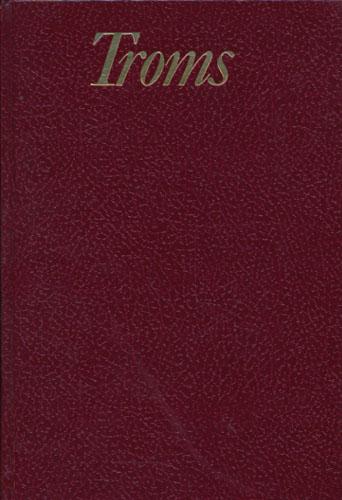 TROMS.  Under redaksjon av Ivan Kristoffersen.