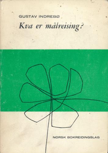 Kva er målreising? Ei artikkelsamling ved Jarle Bondevik og Oddvar Nes.