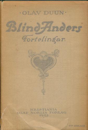 Blind-Anders. Fortelingar.