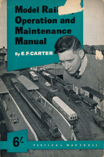 Model Railway Operation and Maintenance Manual. By -.