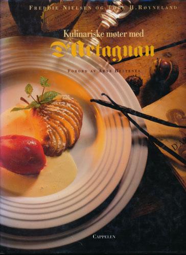 Kulinariske møter med D'Artagnan. Forord Arne Hestenes. Mat og tekst for øvrig - i samarbeid med Elvy Karterudseter. Fotografier Tore H. Røyneland.