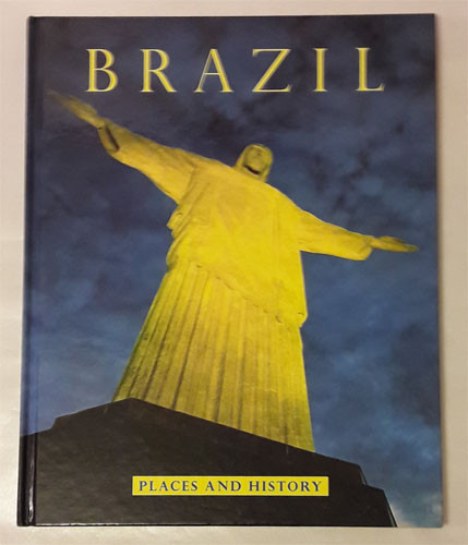 Brazil. Places and History.