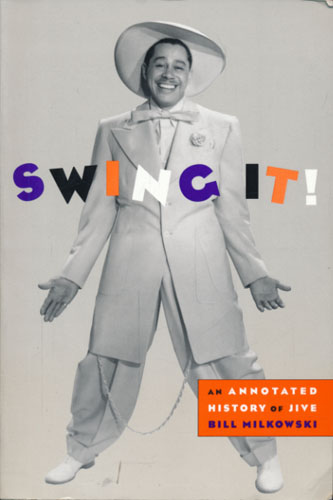 Swing it! An annotated history of jive.