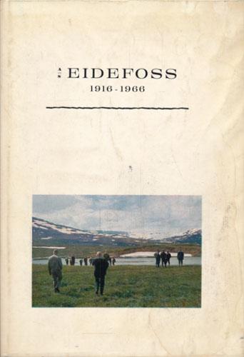 A/S Eidefoss 1916-1966.