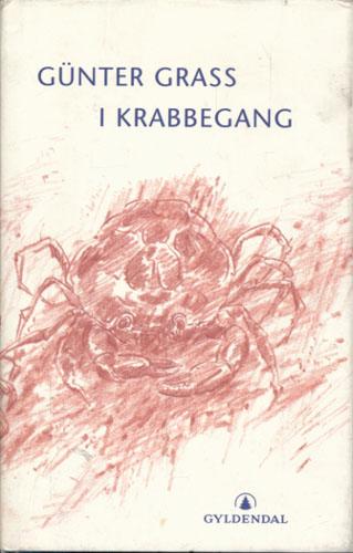 I krabbegang. En novelle. Oversatt fra tysk av Kjell Risvik.