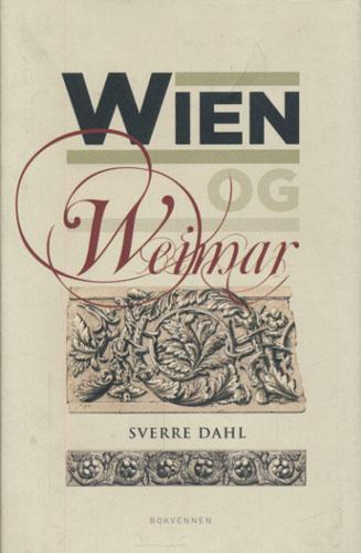 Wien og Weimar. Østerrikske modernister og tyske klassikere og romantikere.